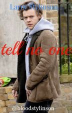 tell no one | larry stylinson by bloodstylinson