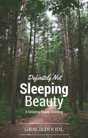 Definitely Not Sleeping Beauty by graciedoodl