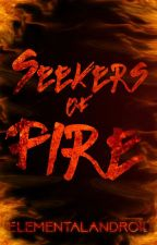 Seekers of Fire by ElementalAndroid