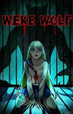 Were Wolf [Truyện tranh]