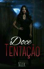 Doce Tentação by NiickPine