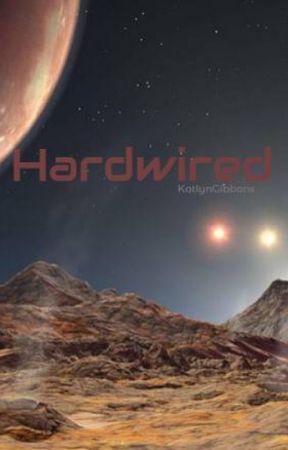 Hardwired by KatlynGibbons