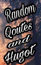 Random Qoutes And Hugot by batmannnn143