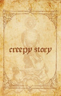 | BTS | |Serries| Creepy Story