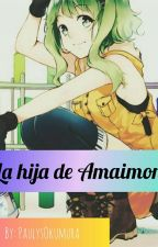 ~La hija de Amaimon~ [Rin Okumura y tu] by PaulysOkumura