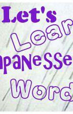 Let's Learn Japanesse  (  Nihonggo - Eigo ) Translator by itsmesupersparkle