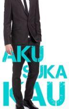ASK (Aku Suka Kau) by haaff_