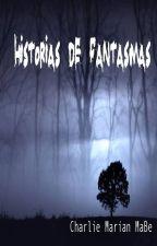 Historias de Fantasmas by MarianaMaBe