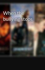 When the bullying stops by Aleenasajan04