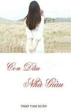 Con Dâu Nhà Giàu (Phần 1) by Phanthibachly