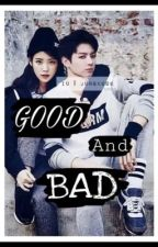 Good & Bad (IU&Jungkook) by PrinsesaNea