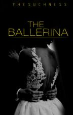 Book 2: The Ballerina  by thesuchness