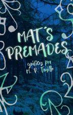 Mat's Premades by MatiasPrieto