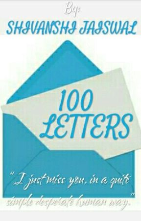 ••100 Letters•• by AngelDirectioner15