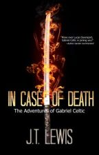 In Case of Death by JTLewisAuthor