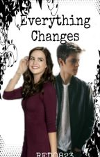 Everything Changes (Sequel to Small Town Girl) by RED0823