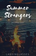 Summer Strangers {On-Going} by LadyInGlasses