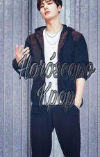 Horoscopo Kpop by ParkIzaMoonWang