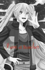 I am a teacher by 12aprila
