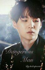 Dangerous Man by kulaspirata