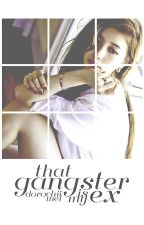 That Gangster Is My Ex -- (discontinued) by dorochii-mei