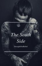 The South Side (Storms Book 1) by StraightOutRebel