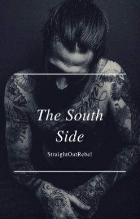The South Side (Storms Book 1) *finished* by StraightOutRebel