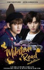 Milestone Road | Kim Taehyung / Jeon Jungkook by -Ohvvu-
