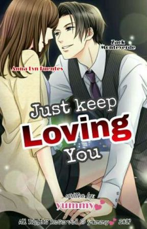 Just keep Loving You by MysticMistaken143