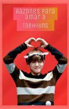 ✨Razones para amar a TaeHyung.✨ by LoveYong6