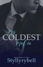 My Coldest Mafia by StyllyRybell_