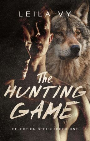 The Hunting Game (Rejection Series #1✔) by RamenLady