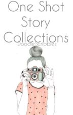 One Shot Stories Collection by doodleunicorny