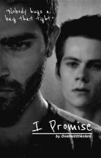 I Promise - Sterek by OneHellOfAnIero