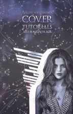 Cover Tutorials | I've Got You Covered by alluringlytragic
