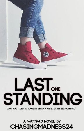 Last One Standing (wattys2017) by ChasingMadness24