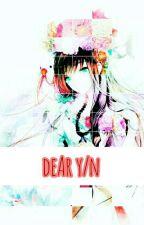 """Dear (Y/n)""  [ Haikyuu X Reader Oneshots ] by Yuussaa"