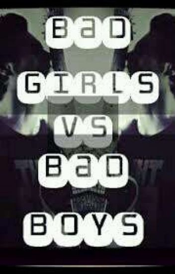 bad boy VS bad girl
