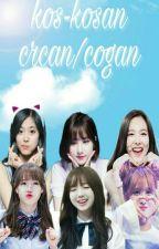 Kos-kosan Cecan/Cogan (Kpop Fanfaction) by yuka_03