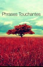Phrases Touchantes by CharaPanda