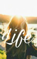 Life by HisKindSoul