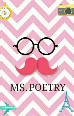 Ms. Poetry by tayna_aguirre