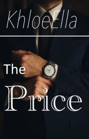 The Price by KhloeElla