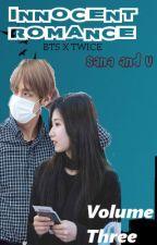 Innocent Romance - Sana & V / Fanfiction Volume 3/ BTS X TWICE by xxsongminjixx