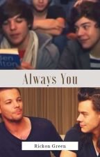 Always you - Larry Stylinson by WorldofRGreen
