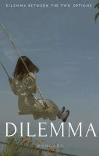 Dilema by wandadk