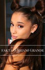 101 faktů o Arianě Grande by BABYDOLL_a