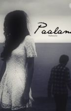 Paalam (One-Shot Sad Story) by VheAwesome