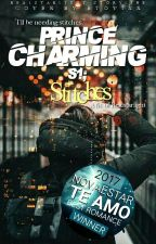 Prince Charming Series 1; STITCHES ✔ by RealStarlight
