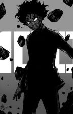 (#COMPLETED)Explosion Of Mob's Feelings (Mob Psycho 100 fanfic) by EatSleepAndRelax